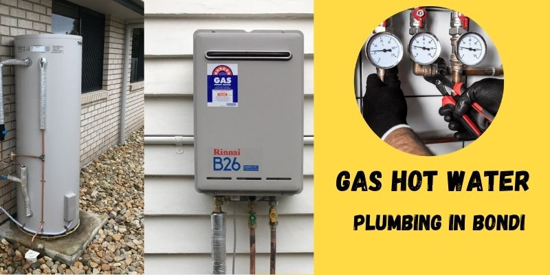 Gas Hot Water Plumbing Bondi